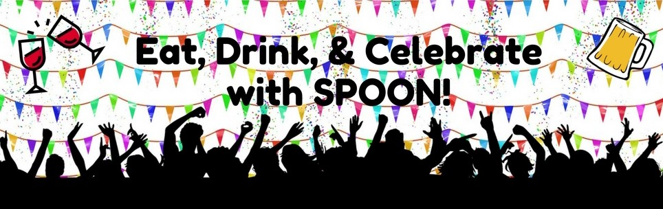 Eat, Drink, & Celebrate with SPOON (2)